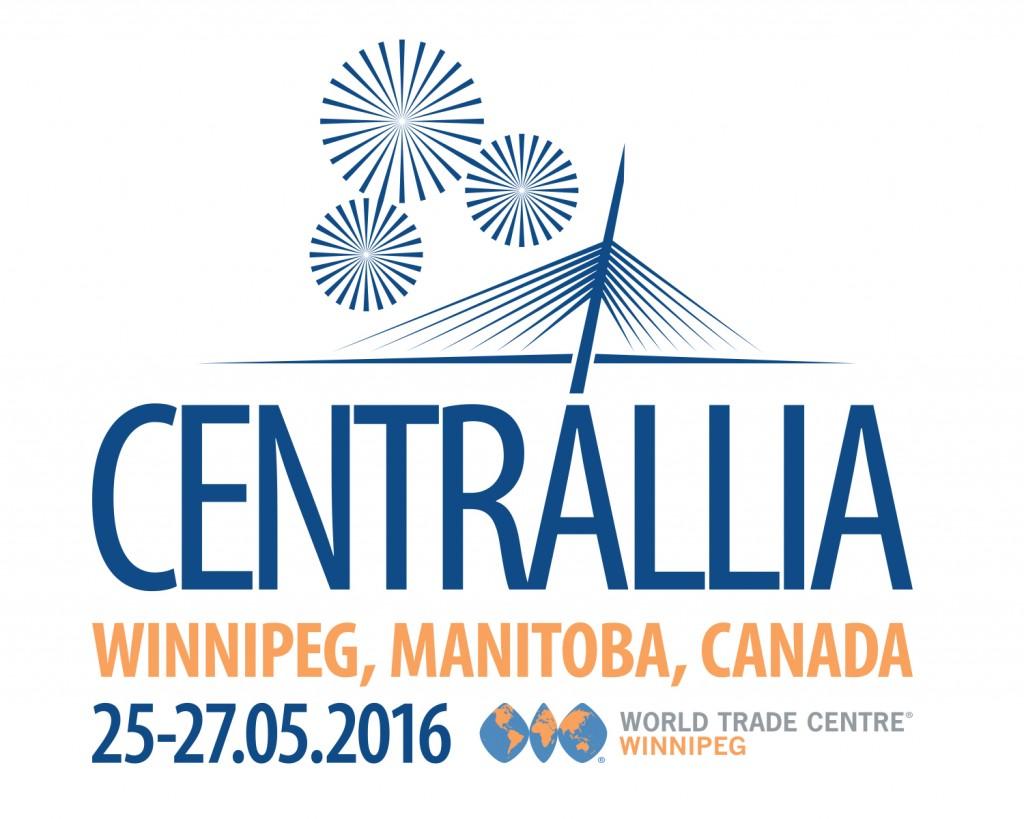 Participez au plus grand congrès d'affaires : Centrallia 2016 (Winnipeg, Canada)