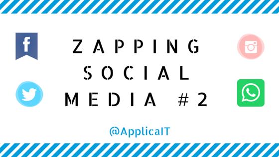 Le zapping social media #2