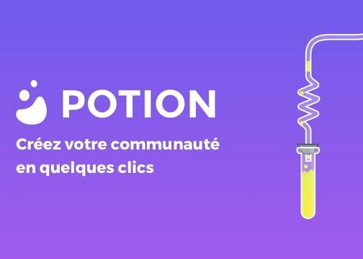 Potion : faites pétiller votre communauté !