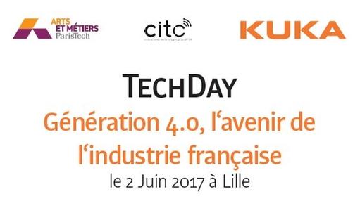 Techday : Génération 4.0, l'avenir de l'industrie française