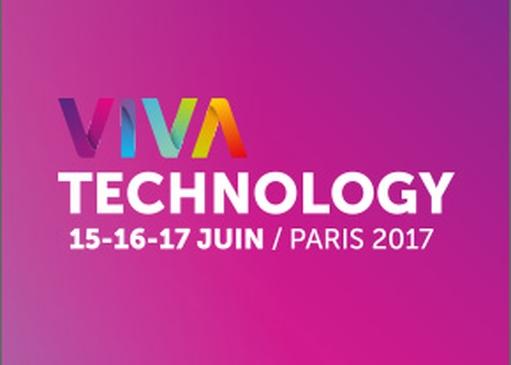 Viva Technology 2017 : le rendez-vous tech à ne pas manquer