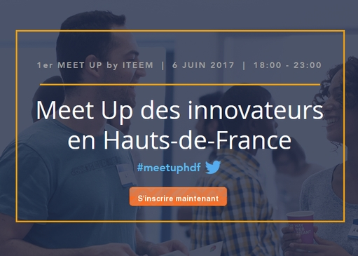 6 juin : 1er Meet Up des innovateurs en Hauts-de-France
