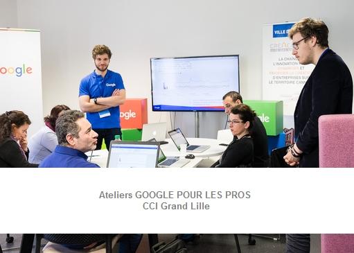 Ateliers Google pour les pros à la CCI Grand Lille