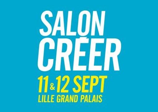 11 & 12 sept. : Salon Créer à Lille Grand Palais