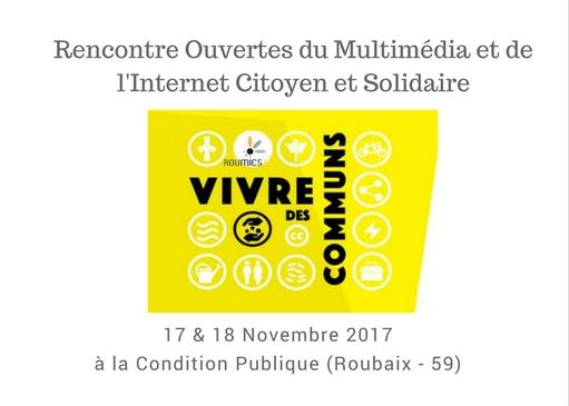 Rencontres OUvertes du Multimédia et de l'Internet Citoyen et Solidaire : prochaine date les 17 & 18 novembre à Roubaix