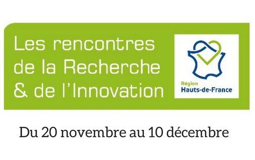 Les rencontres de la Recherche et de l'Innovation en Hauts-de-France : du 20/11 au 10/12