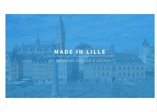 Découvrez Made In Lille, l'annuaire lillois des créateurs locaux de contenus digitaux