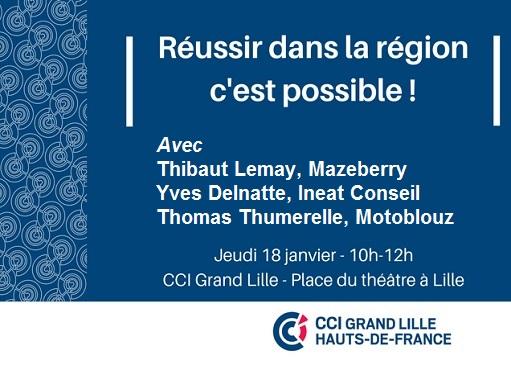 Lille 18/01 – Les clés pour réussir : inspirez-vous de 3 success stories