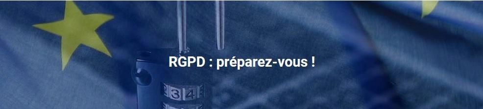 [Lille le 12/02] RGPD : Tout savoir sur le nouveau Règlement Général de la Protection des Données