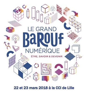 Le Grand Barouf numérique : RDV les 22 et 23 mars à la CCI Grand Lille