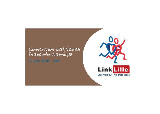 Link Lille: Convention d'affaires Franco-Britannnique