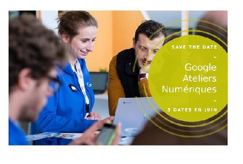 Google Atelier Numérique : De retour avec la CCI Hauts de France