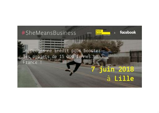 Inédit : 1ère journée de formation SheMeansBusiness à Lille le 7 juin 2018