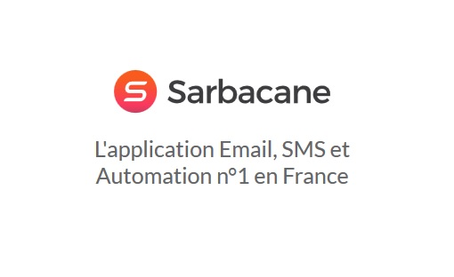 Sarbacane, la solution d'Email & SMS marketing incontournable