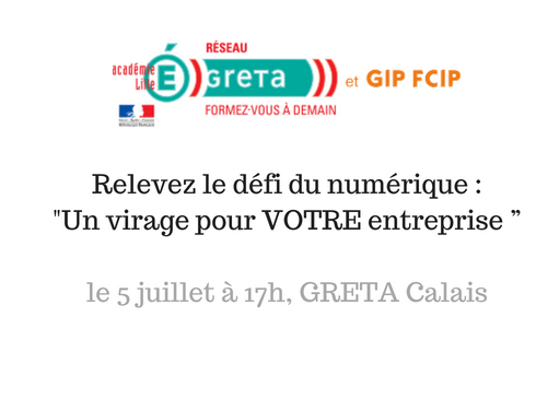 """Relevez le défi du numérique : «Un virage pour VOTRE entreprise """" – le 5 juillet à 17h"""