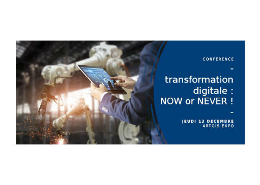 Transformation digitale : NOW or NEVER !