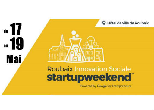 Startup Weekend Roubaix – Innovation Sociale 2019