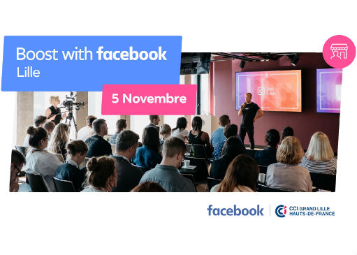 Boost with Facebook – 5 novembre à la CCI Grand Lille