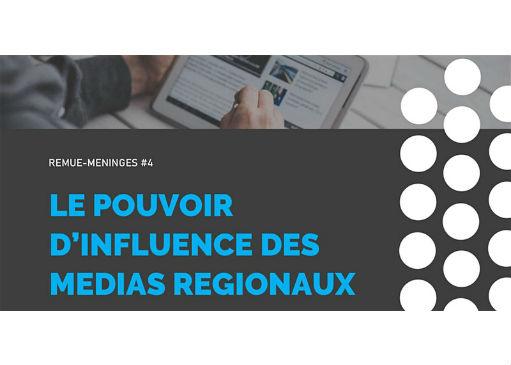 Le pouvoir d'influence des médias régionaux