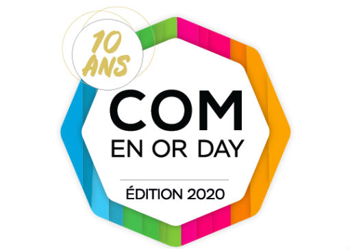 Les 10 ans du Com' en Or Day