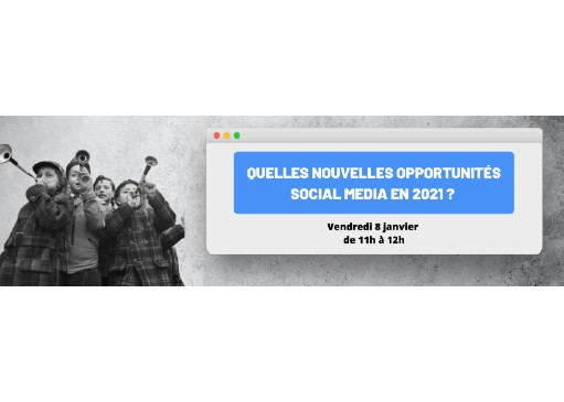 Les opportunités social media en 2021 par OP1C