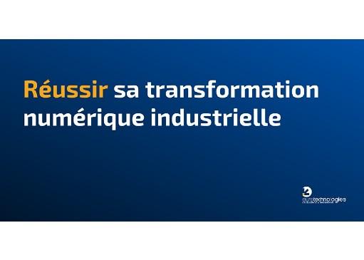 Transformation numérique industrielle